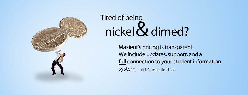Tired of being nickel and dimed?